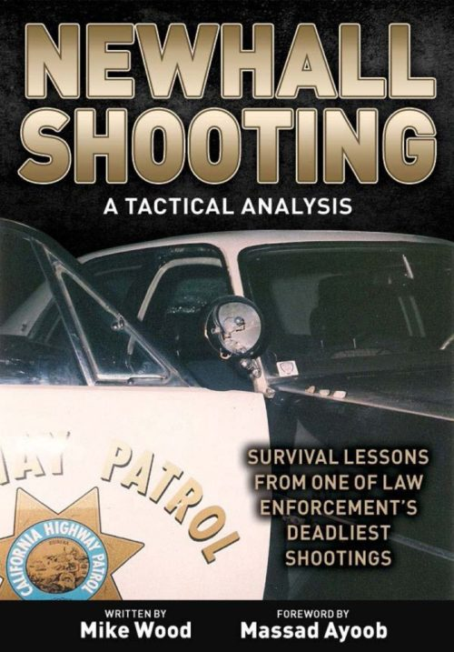 Newhall Shooting – A Tactical Analysis